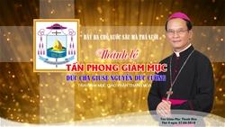 Trực tiếp: Thánh lễ Tấn phong Giám mục Thanh Hóa Giuse Nguyễn Đức Cường
